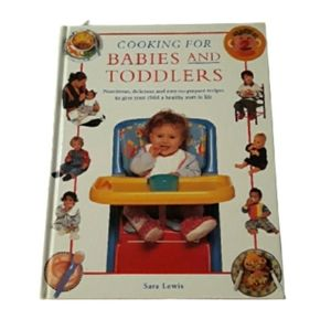 Other - Cooking for Babies and Toddlers cookbook